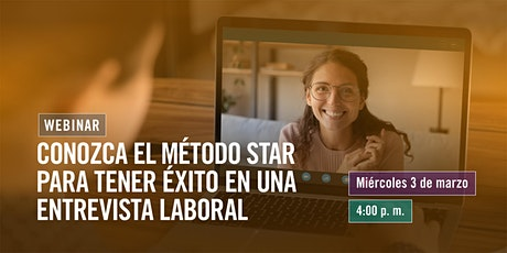 Conozca el método STAR para tener éxito en una entrevista laboral boletos