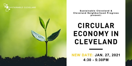 January 2021 Virtual Meeting: Circular Economy in Cleveland tickets
