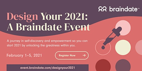 Design Your 2021: A Braindate Event tickets