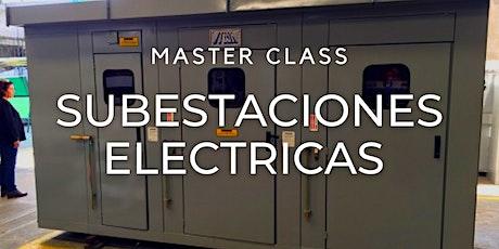 """Masterclass Gratuita """"Subestaciones electricas """" entradas"""