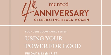 Mented Panel: Using Your Power for Good tickets