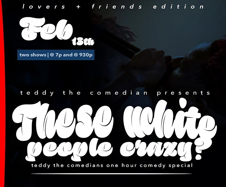 These White People Crazy - Teddy The Comedian image