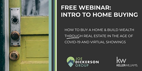 Intro To Home Buying: Success In The Days Of COVID-19 And Virtual Showings tickets