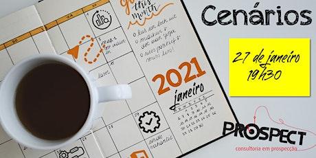 CENÁRIOS 2021 - PROSPECT ingressos