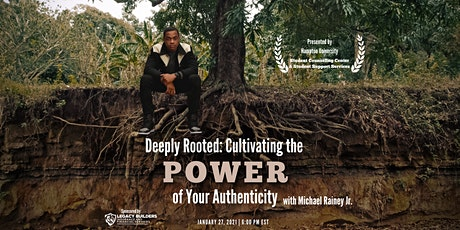 Deeply Rooted: Cultivating the Power of Your Authenticity tickets
