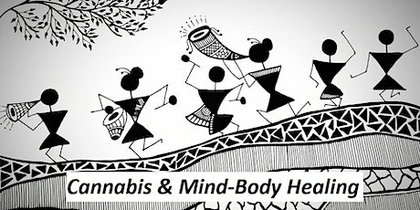Cannabis and Mind-Body Healing tickets