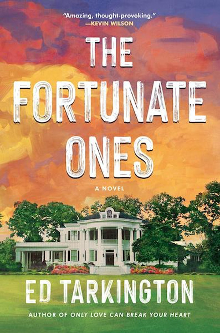 """""""The Fortunate Ones"""" with Indie Favorite Ed Tarkington image"""