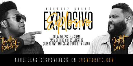 EXPLOSIVO | Worship Night tickets