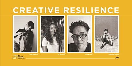 The Creative Collective presents: Creative Resilience tickets