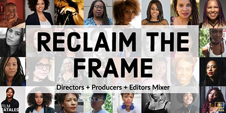 Reclaim the Frame tickets