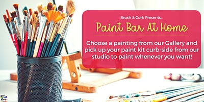 PAINT BAR AT HOME ~ Pick up your painting kit from B & C studio on Feb 17th