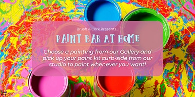PAINT BAR AT HOME ~ Pick up your painting kit from B & C on March 3rd