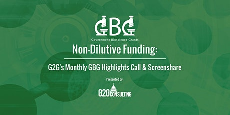 G2G's Non-Dilutive Funding Forum: Two-Part Webinar Series tickets
