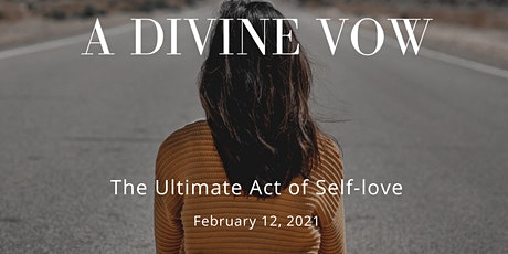 A Divine Vow - the Ultimate Act of Self-love tickets