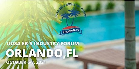 2021 IIUSA EB-5 Industry Forum tickets
