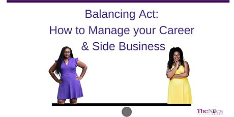 Balancing Act: How to Manage Your Career & Side Business tickets