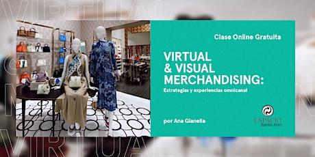 VIRTUAL & VISUAL MERCHANDISING: Estrategias y experiencias ominicanal entradas