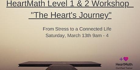 """HeartMath Level 1 & 2 Workshop """"The Heart's Journey"""" (Online Through Zoom) tickets"""
