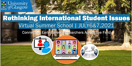 Rethinking International Student Issues: Virtual Summer School (Day 1) tickets