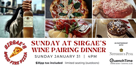 Sirgae's Sunday Wine Pairing Dinner with Notorious Wines & QuenchTime tickets