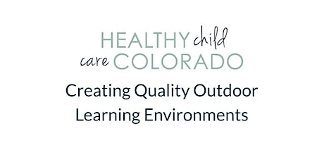 Creating Quality Outdoor Learning Environments tickets