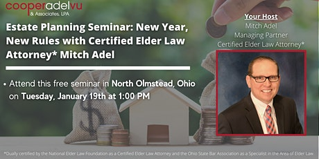 Estate Planning Seminar: New Year, New Rules with Attorney Mitch Adel tickets