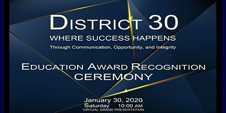 District 30 Hall of Fame: Education Award Recognition Ceremony tickets
