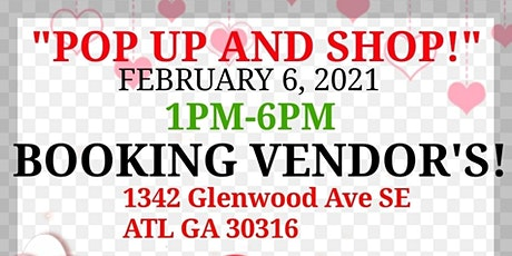 "Valentine's ""POP UP AND SHOP!"" tickets"
