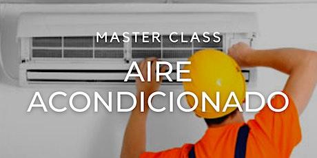 "Masterclass Gratuita ""Aire Acondicionado "" entradas"
