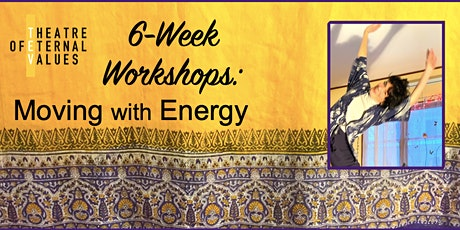 6-Week Workshops: Moving with Energy tickets