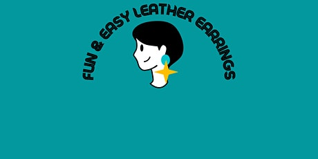 Fun and Easy Leather Earrings! tickets