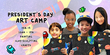 President's Day Art Camp  | 10AM - 1PM  (Ages 5+) tickets