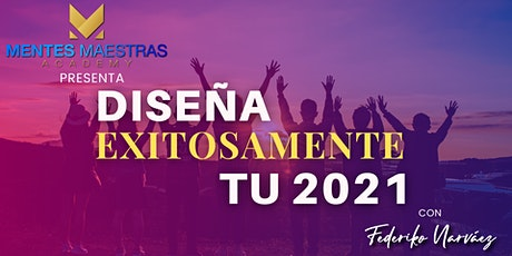 DISEÑA EXITOSAMENTE TU 2021(3era Edición) entradas