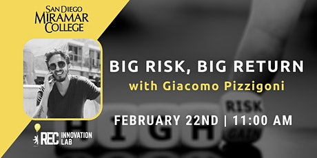 Big Risk, Big Return with Giacomo Pizzigoni tickets