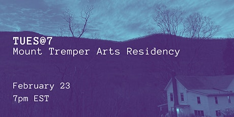 TUES@7: Mount Tremper Arts Residency tickets