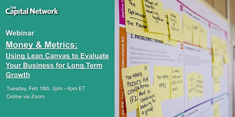 Money & Metrics: Using Lean Canvas to Evaluate Your Business for  Growth tickets
