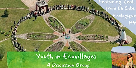 Youth in Ecovillages | Leah at Cite Ecologique of NH tickets