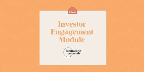 Beam Fundraising Essentials: Investor Engagement tickets