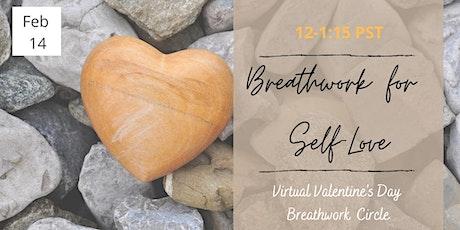 Breathwork for Self-Love: Valentine's Day Virtual  Breathwork Circle tickets