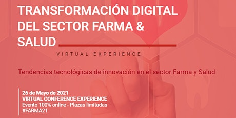 TRANSFORMACIÓN DIGITAL DEL SECTOR FARMA & SALUD tickets