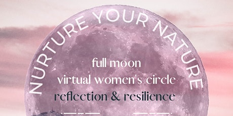 Restore Your Roar! A virtual Women's Circle under the 1st FULL MOON of 2021 tickets