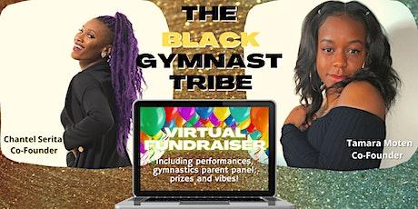 The Black Gymnast Tribe Virtual Fundraiser tickets