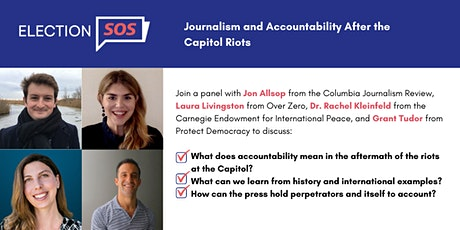 Journalism and Accountability  After the Capitol Riots tickets