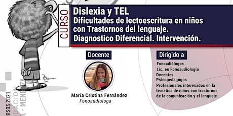 """Curso sobre """"Dislexia y TEL. en niños con trastornos del lenguaje boletos"""