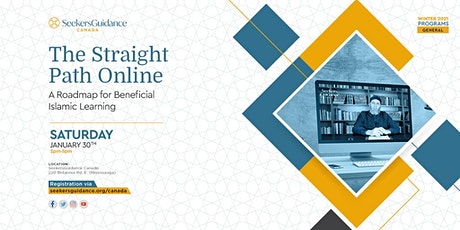 The Straight Path Online: A Roadmap for Beneficial Islamic Learning tickets