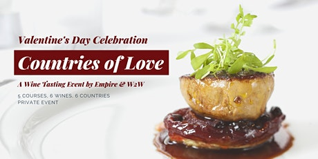 Countries of Love Valentine's Day Wine Dinner - 5 Courses & 6 Wines tickets