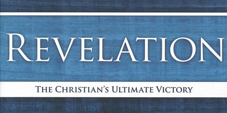 12-Week Bible Study: How to Read and Understand the Book of Revelation tickets