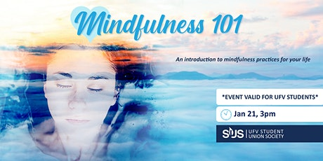 Mindfulness 101- for UFV Students tickets