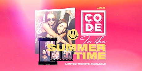 CODE - In The Summertime [062] tickets