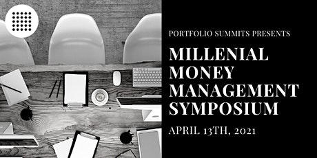 Millennial Money Management Symposium tickets